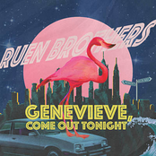 Ruen Brothers: Genevieve, Come Out Tonight