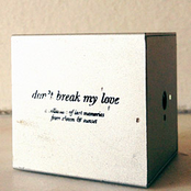Don't Break My Love: A Collection Of Lost Memories From Clown & Sunset