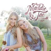 Maddie and Tae: Maddie & Tae