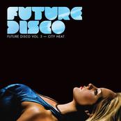 Future Disco Vol. 3 - City Heat