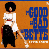 Bette Smith: The Good, The Bad and the Bette