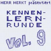 Herr Merkt präsentiert Kennenlernrunde Vol. 9