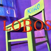 Los Lobos: Kiko