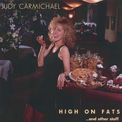 Judy Carmichael: High on Fats...and other stuff