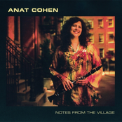 Anat Cohen: Notes From The Village