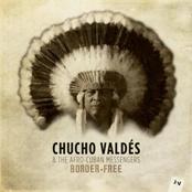 Chucho Valdes: Border-Free