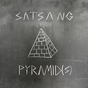 Satsang: Pyramid(s)