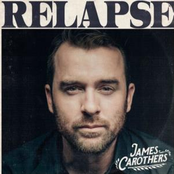 James Carothers: Relapse