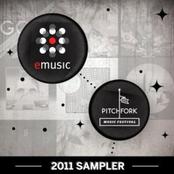 2011 Pitchfork Sampler