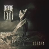 Disciples Of Verity: Worthy