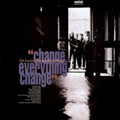 Change Everything (Re-Presents)