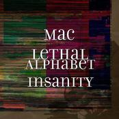 Mac Lethal: Alphabet Insanity