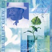 Alvon Johnson: Blues Grew Up