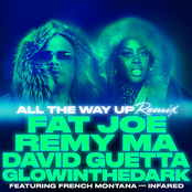 All The Way Up (Remix) (feat. French Montana, Infared & GLOWINTHEDARK) - Single
