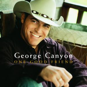 George Canyon: One Good Friend