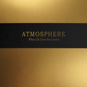 Atmosphere: When Life Gives You Lemons, You Paint That Shit Gold