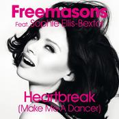 Freemasons - Heartbreak (Make Me A Dancer) (feat. Sophie Ellis-Bextor)