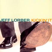 Jeff Lorber: Kickin' It