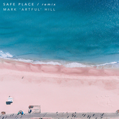 Safe Place (Mark 'Artful' Hill Remix)