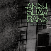 Andy Shaw Band: Ways of the World