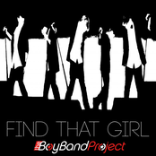 The Boy Band Project: Find That Girl - Single