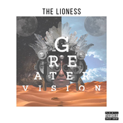 The Lioness: Greater Vision