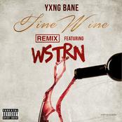 Fine Wine (feat. WSTRN) [Remix]