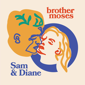 Brother Moses: Sam & Diane