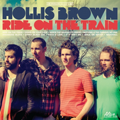 Hollis Brown: Ride On The Train