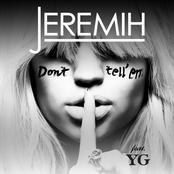 Jeremih: Don't Tell 'Em