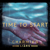 Charming Liars: Time To Start