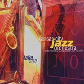 Kansas City Jazz Orchestra: Take One