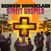 Bedouin Soundclash: Street Gospels