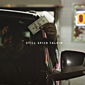 Still Spice Talkin