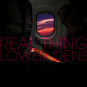 Lower Dens: Real Thing