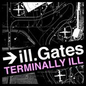 Ill.gates: Terminally Ill