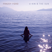 Frazey Ford: U kin B the Sun
