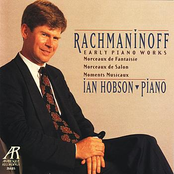 Ian Hobson: Rachmaninoff: Early Piano Works