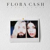 Flora Cash: You're Somebody Else