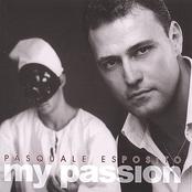 Pasquale Esposito: My Passion