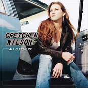 Gretchen Wilson: All Jacked Up