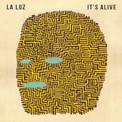 La Luz: It's Alive