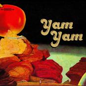 Yam Yam: Yam Yam
