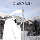 DZ Deathrays: Pollyanna