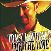Tracy Lawrence: For The Love