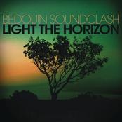 Bedouin Soundclash: Light The Horizon