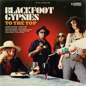 Blackfoot Gypsies: To the Top