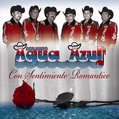 Conjunto Agua Azul: Con Sentimiento Romantico