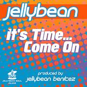 Jellybean Benitez: It's Time... Come On