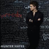 Hunter Hayes: I Want Crazy